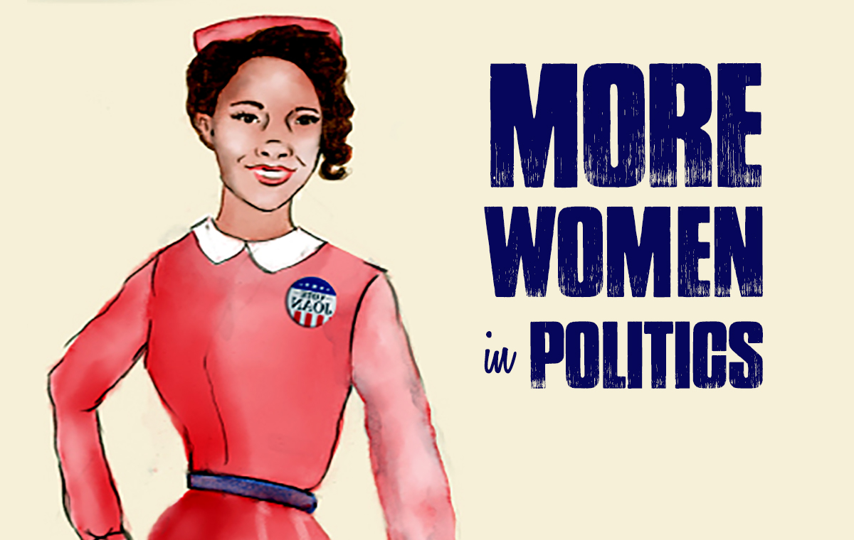 men and women in politics Citizen political ambition study, a series of mail surveys and interviews with women and men in the pool of potential candidates our goal was to conduct a nuanced investigation of how women and men.