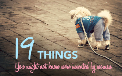 19 Things Invented by Women
