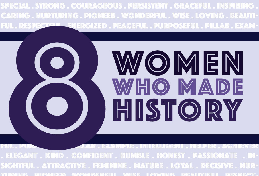 8 Women Who Made History